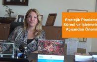 Stratejik Planlama Süreci ve İşletmeler Açısından Önemi